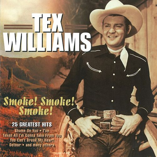 Smoke! Smoke! Smoke! von Tex Williams