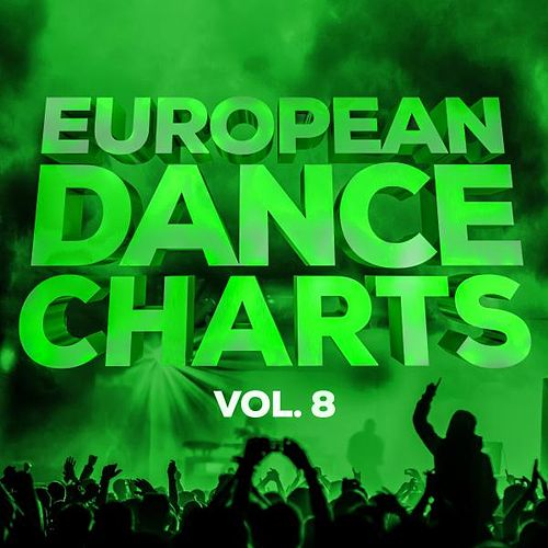 European Dance Charts, Vol. 8 von Various Artists