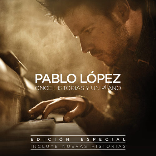 Once Historias Y Un Piano de Pablo López