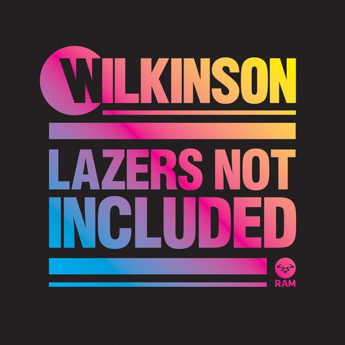 Lazers Not Included (Extended Edition) de Wilkinson