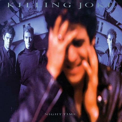Night Time de Killing Joke