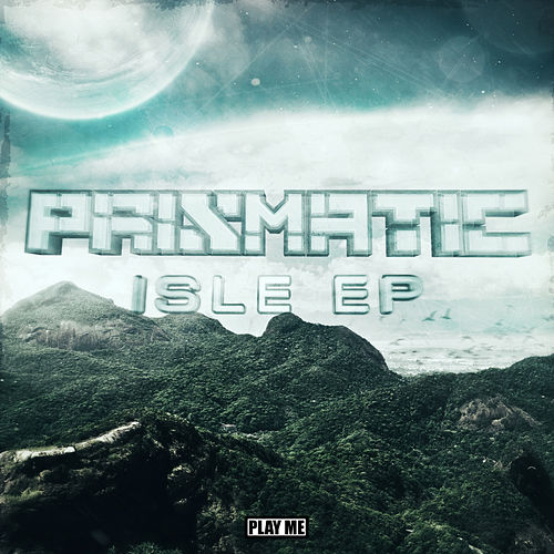 Isle EP by Prismatic