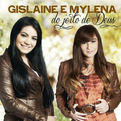 Do Jeito de Deus by Gislaine e Mylena