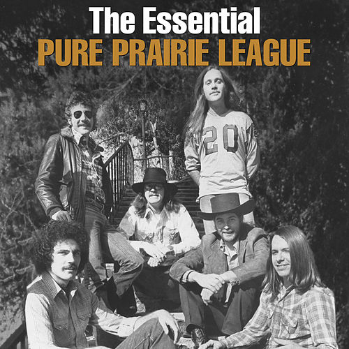 The Essential Pure Prairie League by Pure Prairie League