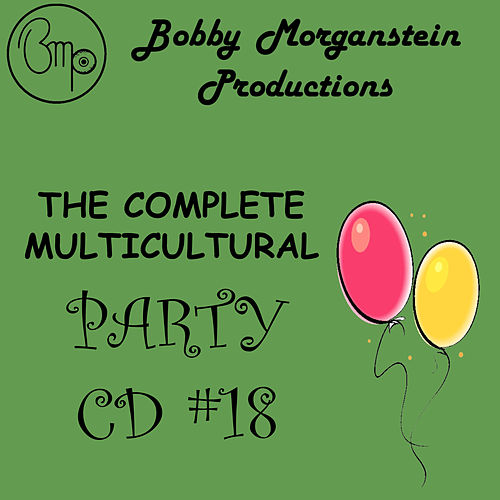 The Complete Multicultural Party CD by Bobby Morganstein