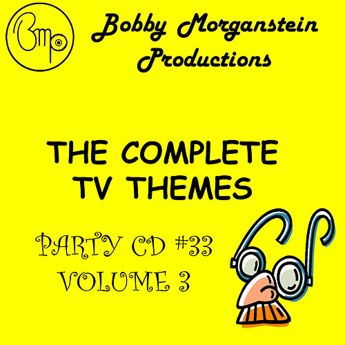 The Complete Tv Themes Party CD Vol. 2 by Bobby Morganstein