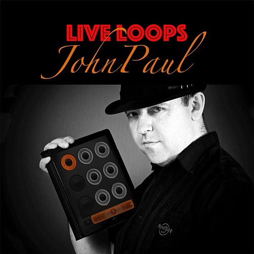 Live Loops EP by JohnPaul