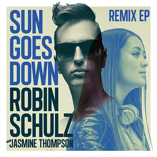Sun Goes Down Remix EP (feat. Jasmine Thompson) von Robin Schulz