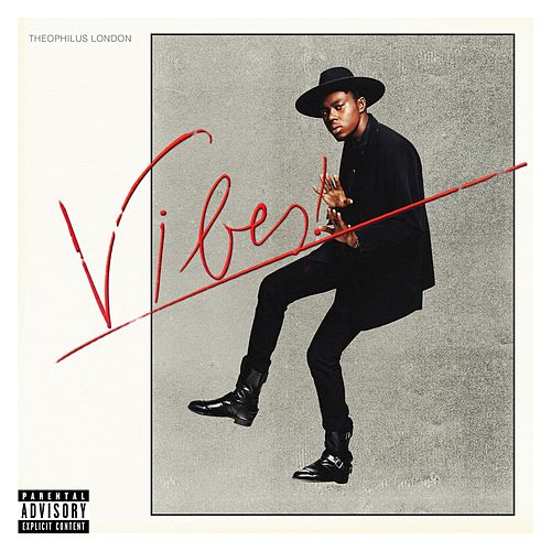 Vibes von Theophilus London