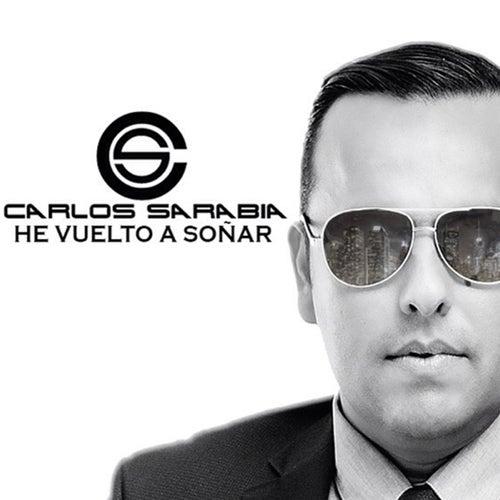 He Vuelto a Soñar de Carlos Sarabia