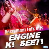 Engine Ki Seeti - Rajasthani Folk Hits by Various Artists