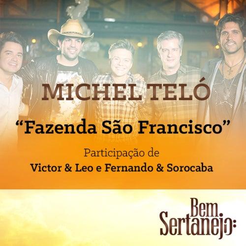 Fazenda São Francisco (Maior Proesa) - Single de Michel Teló