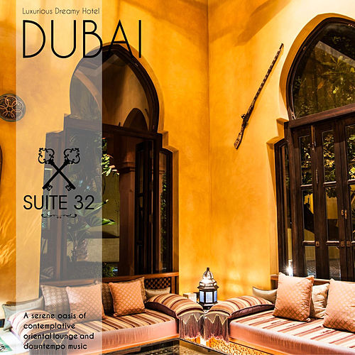 Dubai - Suite N°32 by Various Artists