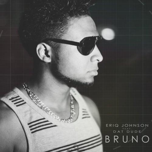 Bruno by Eriq Johnson