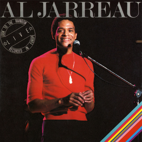 Look To The Rainbow: Live In Europe de Al Jarreau