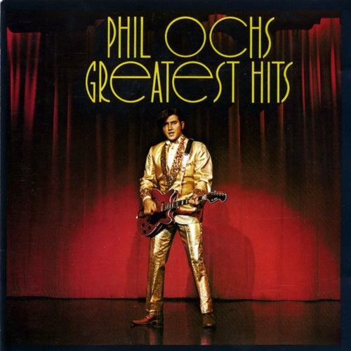Greatest Hits by Phil Ochs