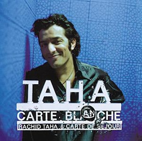 Carte Blanche von Rachid Taha
