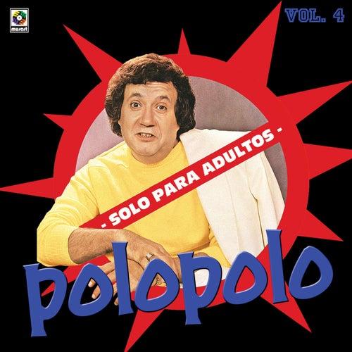 Solo Para Adultos Vol -IV by Polo Polo