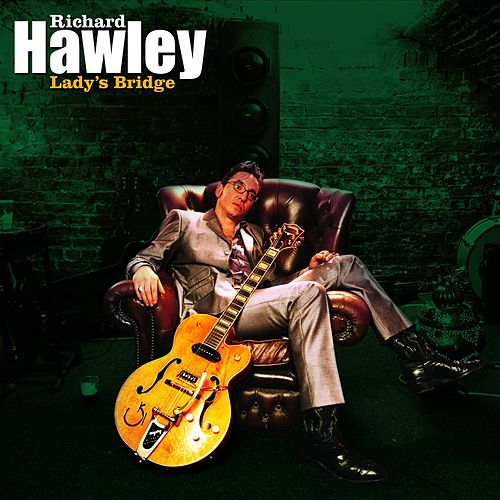 Lady's Bridge von Richard Hawley