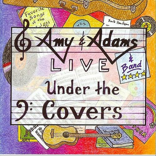 Live Under the Covers de Amy