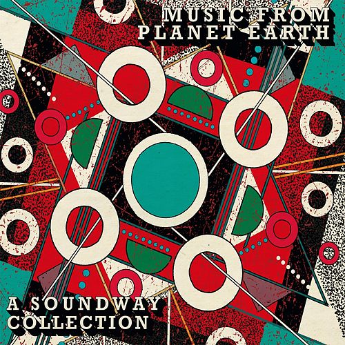 Music from Planet Earth: A Soundway Collection de Various Artists