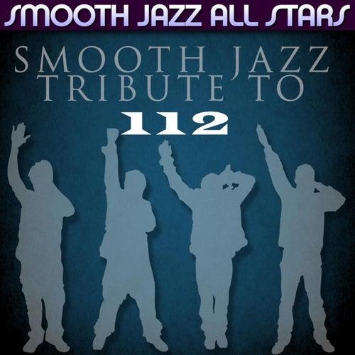 Smooth Jazz Tribute to 112 von Smooth Jazz Allstars