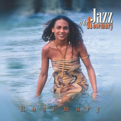 Jazz a La Rosemary de Rosemary