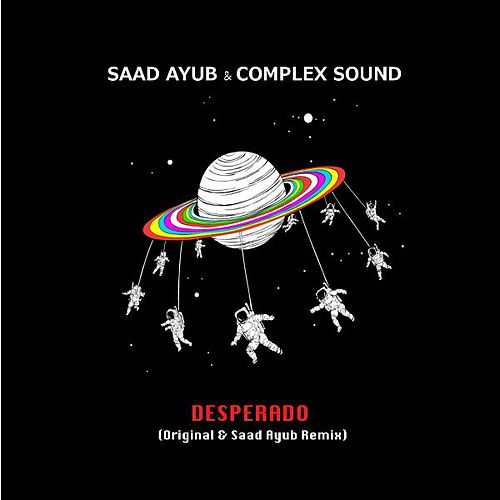Desperado by Saad Ayub