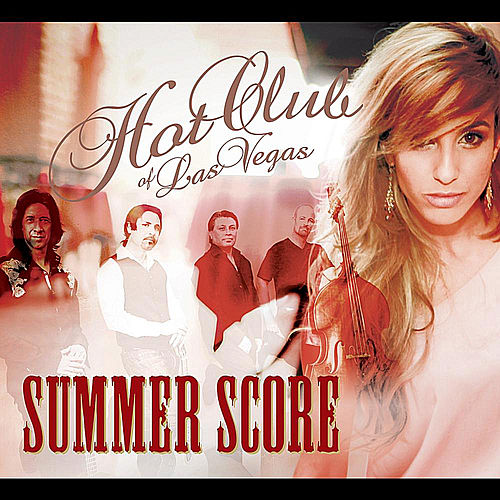 Summer Score by Hot Club of Las Vegas