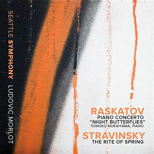 Raskatov: Piano Concerto 'Night Butterflies' - Stravinsky: The Rite of Spring (Live) by Various Artists