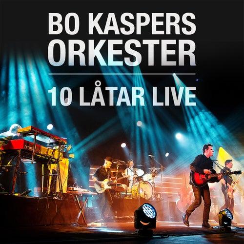 10 Låtar Live by Bo Kaspers Orkester