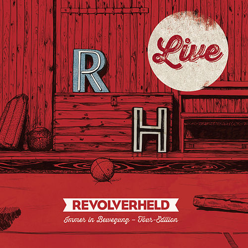 Immer in Bewegung  - Live de Revolverheld