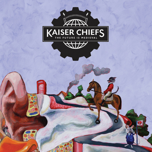 The Future Is Medieval von Kaiser Chiefs