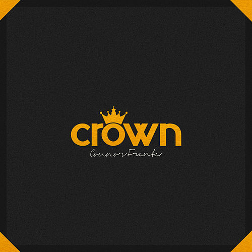 Connor Franta Presents Crown Volume 1 by Various Artists