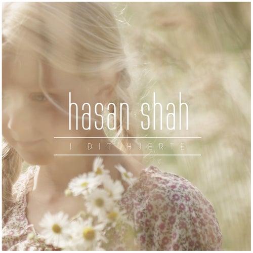 I dit Hjerte by Hasan Shah