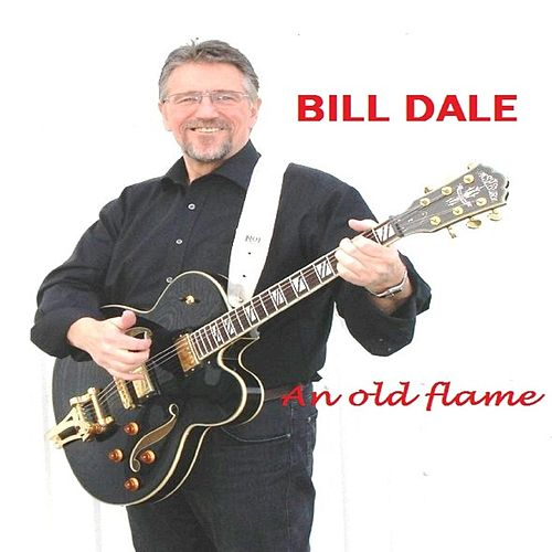 An Old Flame de Bill Dale