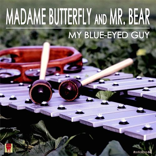 My Blue-Eyed Guy by Madame Butterfly
