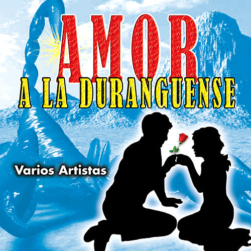 Amor a la Duranguense von Various Artists