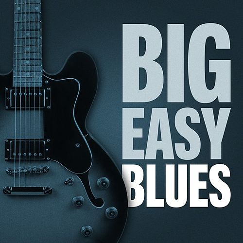 Big Easy Blues de Various Artists