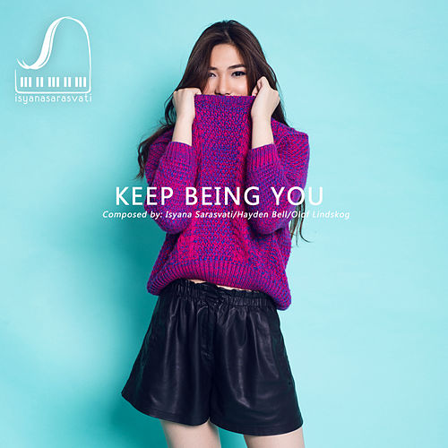 Keep Being You de Isyana Sarasvati