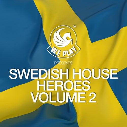 WePlay Presents Swedish House Heroes, Vol. 2 von Various Artists