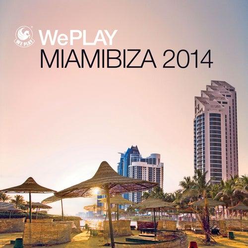 WePlay Miamibiza 2014 von Various Artists