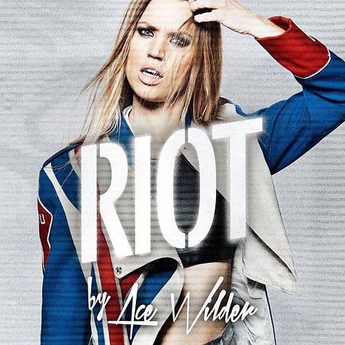 Riot de Ace Wilder