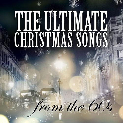 The Ulitmate Christmas Songs from the 60s di Various Artists