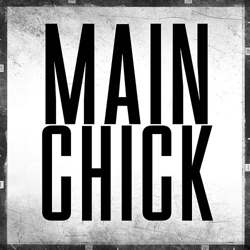 Main Chick by Hip Hop's Finest