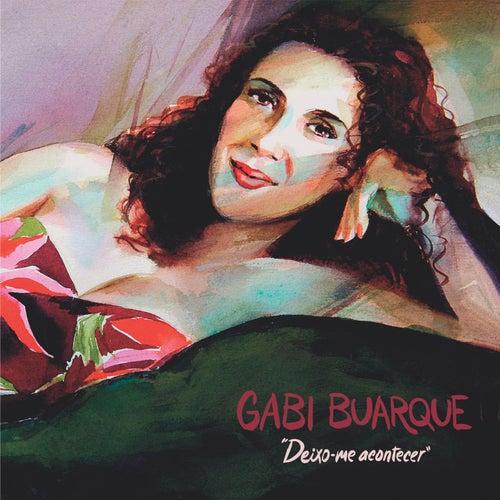Deixo-Me Acontecer de Gabi Buarque