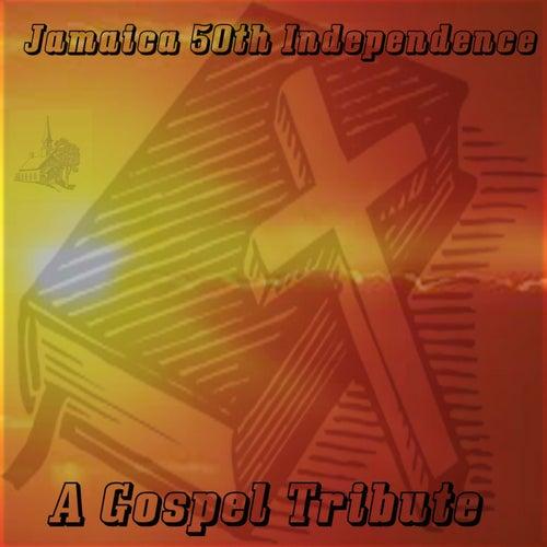 Jamaica 50th Independence - A Gospel Tribute de Various Artists