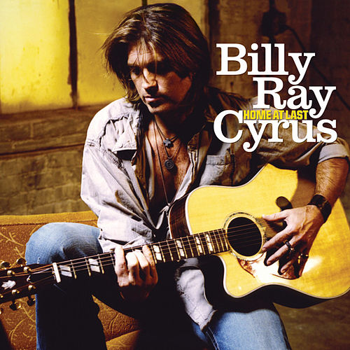 Home At Last de Billy Ray Cyrus
