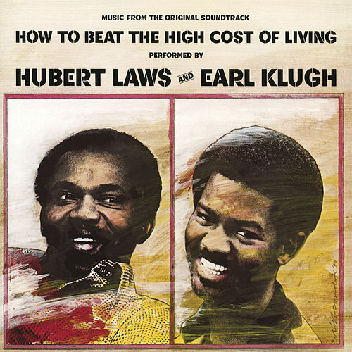 How to Beat the High Cost of Living von Earl Klugh