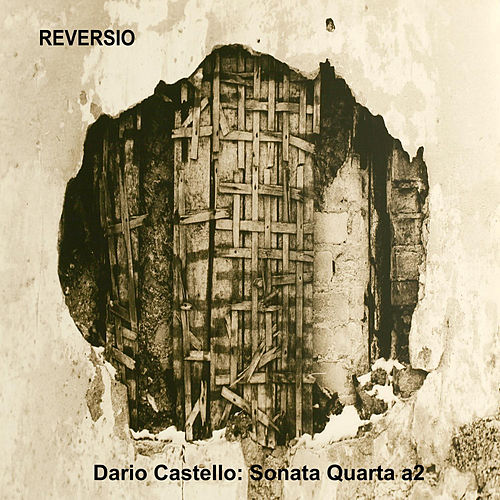 Dario Castello: Sonata Quarta a2 by Reversio